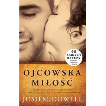 """Josh McDowell """"Ojcowska miłość"""""""