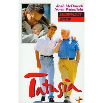 """Josh McDowell, Norm Wakefield """"Zadziwiający wpływ Tatusia"""""""