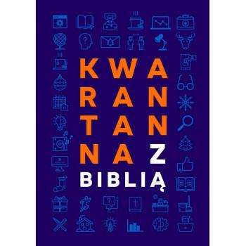 """""""Kwarantanna z Biblią""""..."""