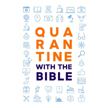 """""""Quarantine with the Bible""""..."""