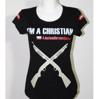 """koszulka """"Jestem chrześcijaninem"""" damska"""